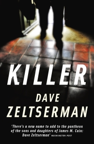 Killer by Dave Zeltserman